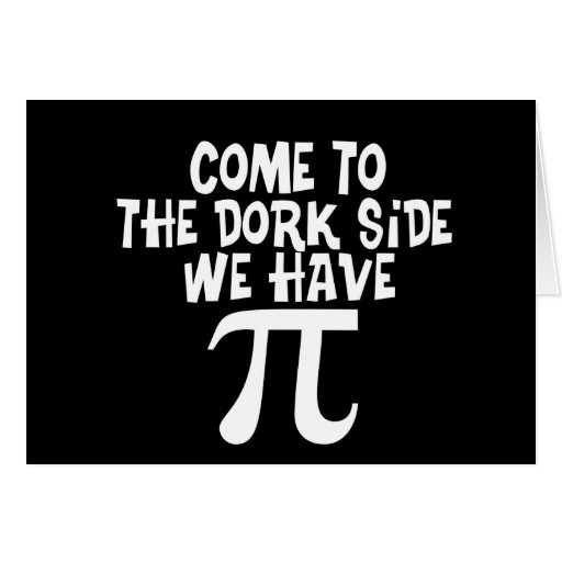Come to the Dork Side...We have PI Cards