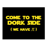 Come To The Dork Side We Have Pi Post Cards
