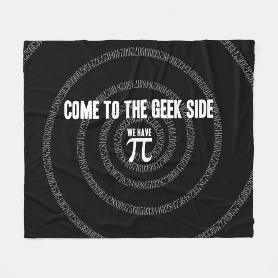 Come To The Geek Side for Pi Fleece