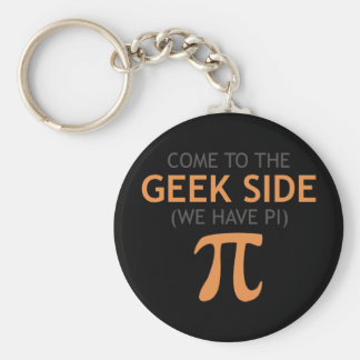 Come to the Geek Side - We Have Pi Basic Round Button Key Ring