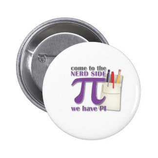 Come to the Nerd Side we have PI Pins
