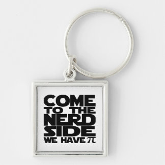 Come To The Nerd Side We Have Pi Silver-Colored Square Key Ring
