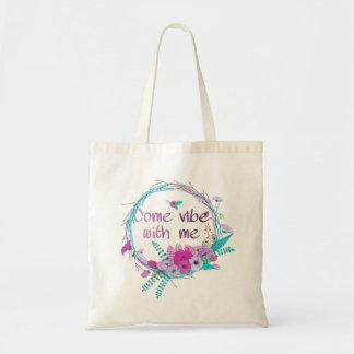 Come vibe with me tote bag