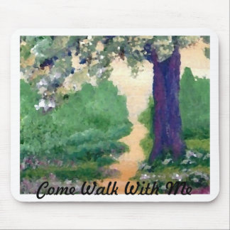 Come Walk With Me - CricketDiane Art Stuff Mouse Pad