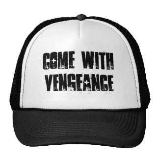 Come with Vengeance Mesh Hat