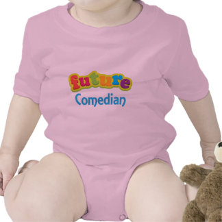 Comedian Future Infant Baby T-Shirt