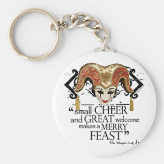 Comedy Of Errors Feast Quote Basic Round Button Key Ring