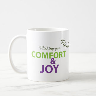 Comfort and Joy Holidayz Mug