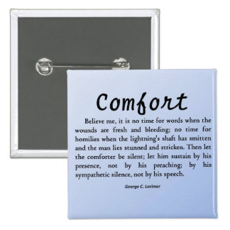 Comfort in Silence 15 Cm Square Badge