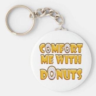 Comfort Me With Donuts Key Ring