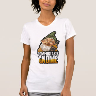 Comfortably Gnome T-Shirt