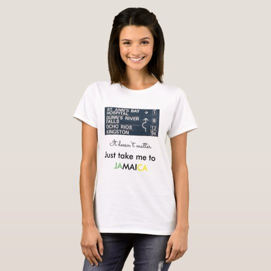 Comfy Take Me To Jamaica Ladies T-Shirt
