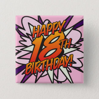 Comic Book HAPPY 18TH BIRTHDAY pink 15 Cm Square Badge