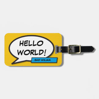 Comic Book Pop Art HELLO WORLD personalized Luggage Tag