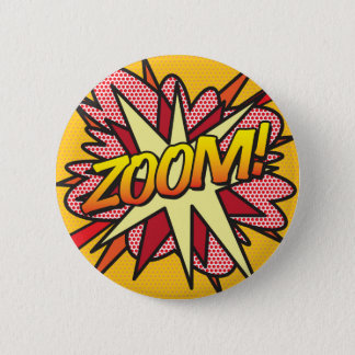 Comic Book Pop Art ZOOM! 6 Cm Round Badge