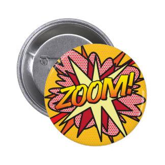 Comic Book Pop Art ZOOM! 6 Cm Round Badge