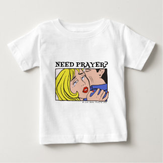 Comic Cryer Need Prayer Products 2 Baby T-Shirt