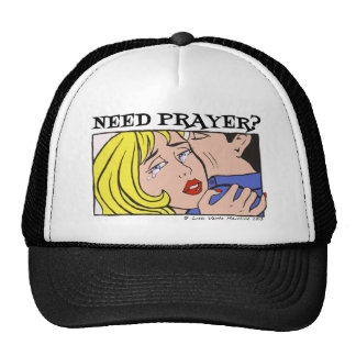Comic Cryer Need Prayer Products 2 Hat