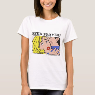 Comic Cryer Need Prayer Products 2 T-Shirt