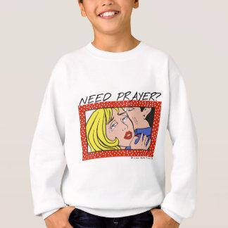 Comic Cryer Need Prayer Sweatshirt