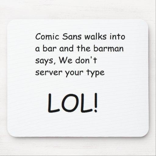Comic Sans Mousepad