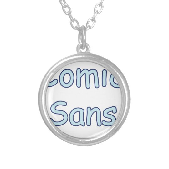 comic sans silver plated necklace
