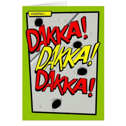 Comic-strip greetings card – dakka, dakka, dakka!
