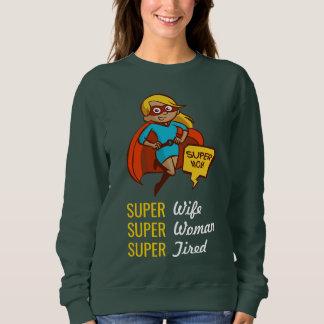 Comic Super Mom | Super Wife | Super Woman Funny Sweatshirt