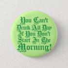 Comical Irish Drinking Quote 6 Cm Round Badge