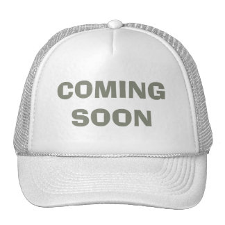 COMING SOON Hat