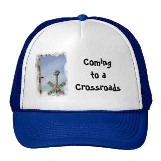 Coming to a crossroads cap