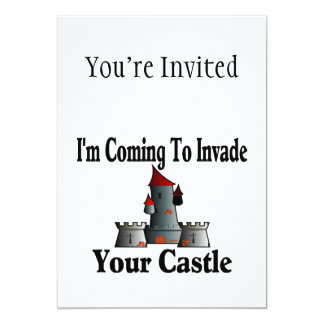Coming To Invade Your Castle 13 Cm X 18 Cm Invitation Card