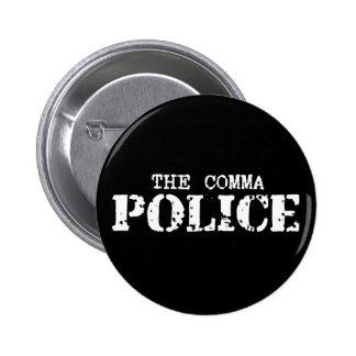 Comma Police Button