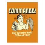 Commando: 2 Weeks Till Laundry Day