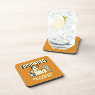 Commando: 2 Weeks Till Laundry Day Beverage Coasters