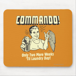 Commando: 2 Weeks Till Laundry Day Mouse Mat