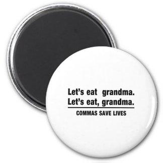 Commas Save Grandmas 6 Cm Round Magnet