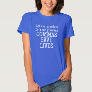Commas Save Lives T Shirts