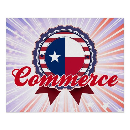 Commerce, TX Poster
