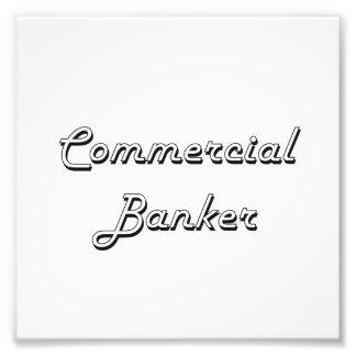 Commercial Banker Classic Job Design Art Photo