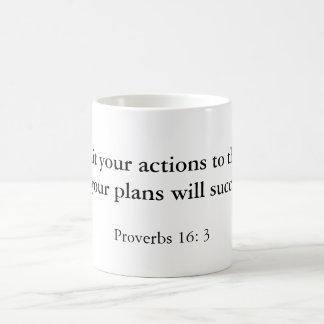 """""""Commit your actions to the Lord, and your plan... Coffee Mug"""