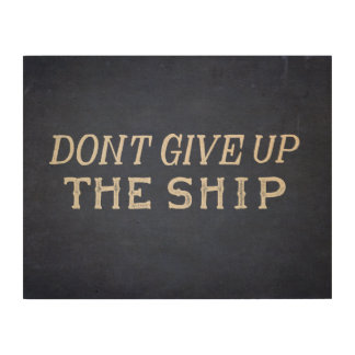 Commodore Perry Dont Give Up The Ship Wood Wall Art