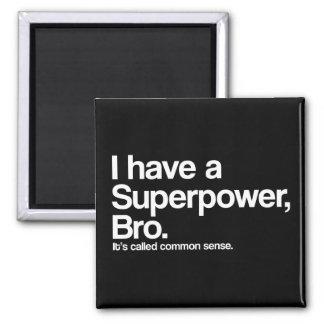 Common Sense Superpower Magnet