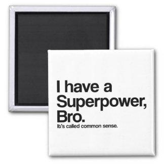 Common Sense Superpower Square Magnet