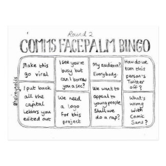Comms Facepalm Bingo Round 2 Postcard