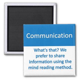 Communication Magnet