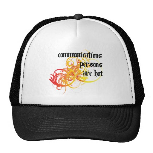 Communications Persons Are Hot Hat
