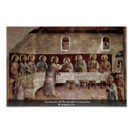 Communion Of The Apostles Communion Posters
