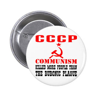 Communism Killed More People Than Bubonic Plague 6 Cm Round Badge