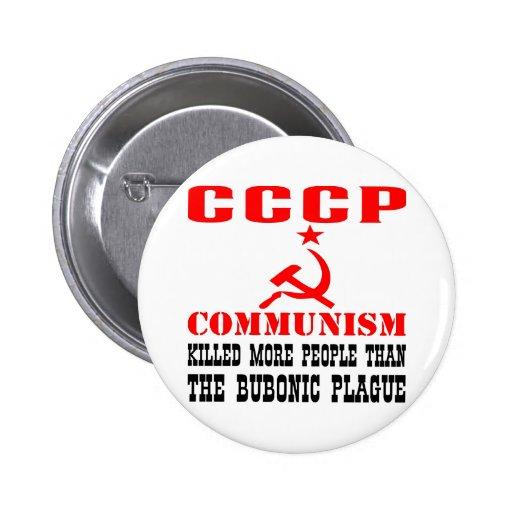 Communism Killed More People Than Bubonic Plague Pinback Buttons